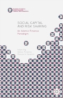 Social Capital and Risk Sharing : An Islamic Finance Paradigm - eBook