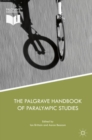 The Palgrave Handbook of Paralympic Studies - eBook