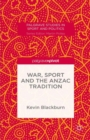 War, Sport and the Anzac Tradition - eBook