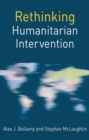 Rethinking Humanitarian Intervention - Book