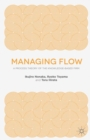 Managing Flow : A Process Theory of the Knowledge-Based Firm - Book