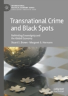 Transnational Crime and Black Spots : Rethinking Sovereignty and the Global Economy - eBook