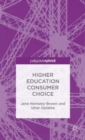 Higher Education Consumer Choice - Book