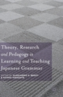Theory, Research and Pedagogy in Learning and Teaching Japanese Grammar - Book