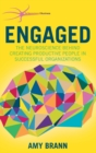 Engaged : The Neuroscience Behind Creating Productive People in Successful Organizations - Book