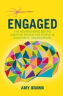 Engaged : The Neuroscience Behind Creating Productive People in Successful Organizations - eBook