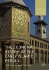 The Economic System of the Early Islamic Period : Institutions and Policies - eBook