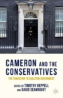 Cameron and the Conservatives : The Transition to Coalition Government - Book