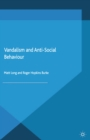 Vandalism and Anti-Social Behaviour - eBook