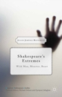 Shakespeare's Extremes : Wild Man, Monster, Beast - eBook