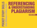 Referencing and Understanding Plagiarism - Book