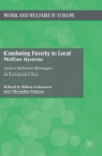Combating Poverty in Local Welfare Systems - Book
