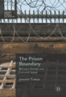 The Prison Boundary : Between Society and Carceral Space - eBook