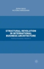 Structural Revolution in International Business Architecture : Volume 2: Political Economy - eBook