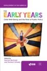 The Early Years : Child Well-Being and the Role of Public Policy - eBook
