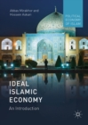 Ideal Islamic Economy : An Introduction - eBook