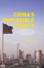 "China's Impossible Trinity : The Structural Challenges to the ""Chinese Dream"" - eBook"