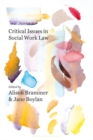 Critical Issues in Social Work Law - Book