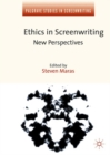 Ethics in Screenwriting : New Perspectives - eBook