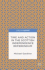 Time and Action in the Scottish Independence Referendum - eBook