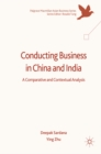 Conducting Business in China and India : A Comparative and Contextual Analysis - eBook