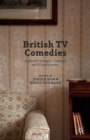 British TV Comedies : Cultural Concepts, Contexts and Controversies - eBook