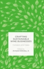Crafting Sustainable Wine Businesses: Concepts and Cases - eBook