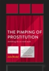 The Pimping of Prostitution : Abolishing the Sex Work Myth - eBook