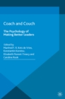 Coach and Couch 2nd edition : The Psychology of Making Better Leaders - eBook