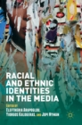 Racial and Ethnic Identities in the Media - Book