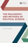 The Philosophy and Methods of Political Science - eBook