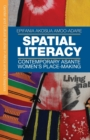 Spatial Literacy : Contemporary Asante Women's Place-making - Book