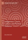 Indigenous Courts, Culture and Partner Violence - eBook