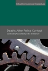 Deaths After Police Contact : Constructing Accountability in the 21st Century - eBook