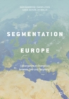 The Segmentation of Europe : Convergence or Divergence between Core and Periphery? - eBook