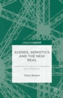 Scenes, Semiotics and The New Real : Exploring the Value of Originality and Difference - eBook