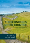 The Economics of the Frontier : Conquest and Settlement - eBook