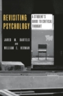 Revisiting Psychology : A student's guide to critical thought - eBook