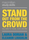 Stand Out from the Crowd : Key Skills for Study, Work and Life - eBook