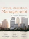 Service Operations Management : A Strategic Perspective - Book