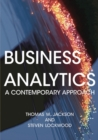 Business Analytics : A Contemporary Approach - Book
