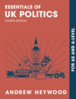 Essentials of UK Politics : For AS and A-Level - eBook