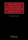 The Law of Compulsory Motor Vehicle Insurance - Book