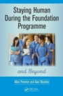 Staying Human During the Foundation Programme and Beyond : How to thrive after medical school - Book