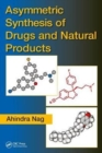 Asymmetric Synthesis of Drugs and Natural Products - Book