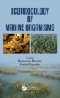 Ecotoxicology of Marine Organisms - Book