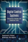 Digital Control Systems : Theoretical Problems and Simulation Tools - Book