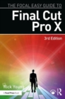 The Focal Easy Guide to Final Cut Pro X - Book