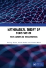Mathematical Theory of Subdivision : Finite Element and Wavelet Methods - Book
