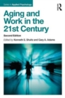 Aging and Work in the 21st Century - Book